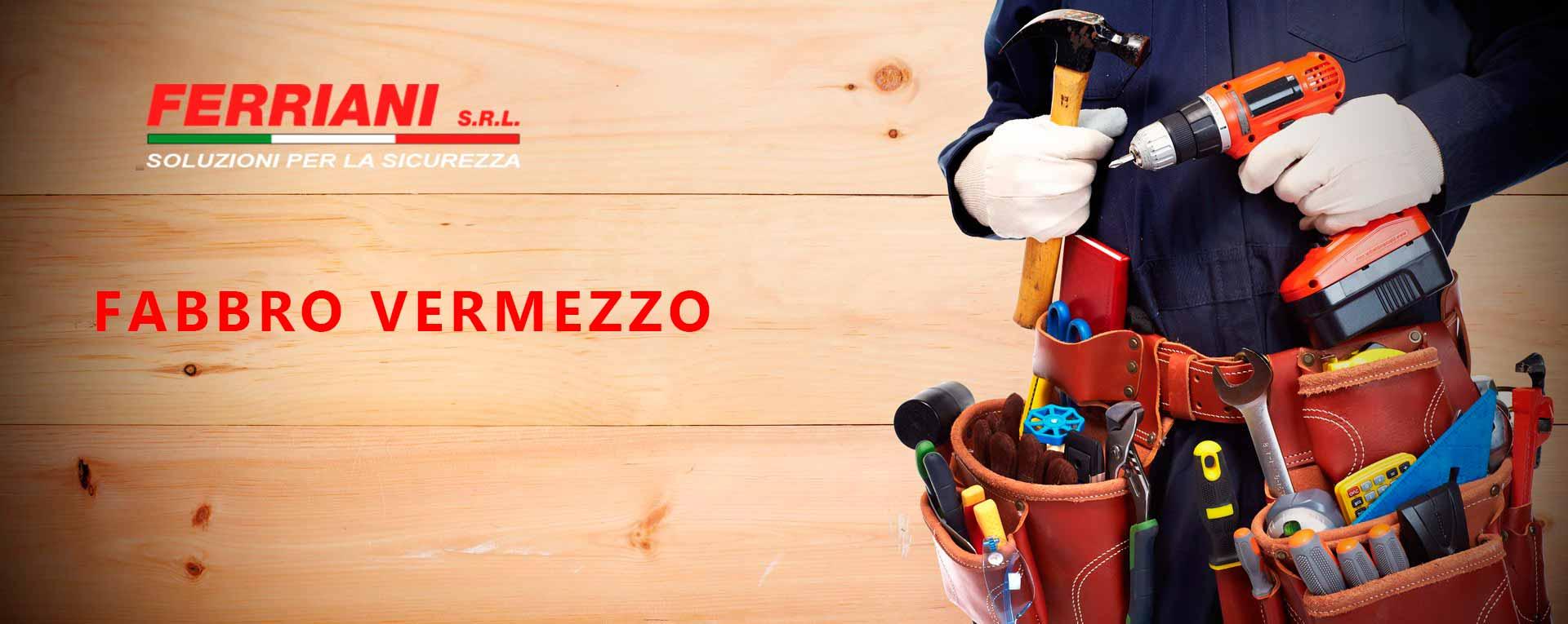 Fabbro Vermezzo